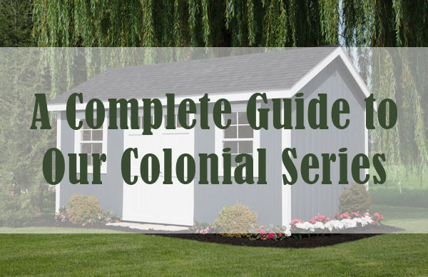 A Complete Guide to Our Colonial Series