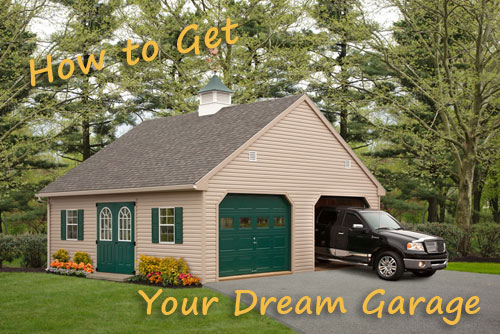How to Get Your Dream Garage